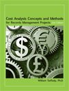 Cost Analysis Concepts and Methods for Records Management Projects, 2nd ed. pdf epub
