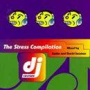 DJ Culture, Vol. 1: The Stress Compilation mixed by Sasha and David Seaman