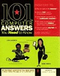 101 Computer Answers You Need to Know