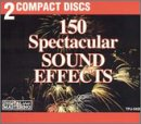 : 150 Spectacular Sound Effects