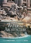 Water and Architecture, Charles W. Moore, 0810939754