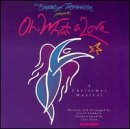 Oh, What a Love : A Christmas Musical (Songs Tabernacle Christmas Brooklyn)