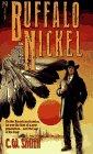 Buffalo Nickel, C. W. Smith, 0671624466