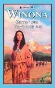 Winona - Zeiten der Veränderung: Roman