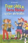 Tiger Girls und Rote Rächer zeigen die Krallen. ( Ab 8 J.). pdf