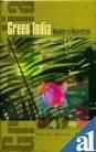 Green India: Requiem to Resurrection