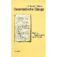 Unterirdische Gänge: Goethe, Freimaurerei und Politik