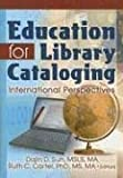 Education for Library Cataloging, , 0789031124