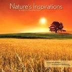 Nature's Inspirations 2010 Wall Calendar ()