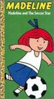 Madeline - Soccer Be featured [VHS]