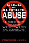 Drug and Alcohol Abuse, H. T. Milhorn, 0306446405