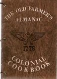 The Old Farmers Almanac Colonial Cookbook, Clarissa Silitch, 091165870X
