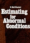 Estimating for Abnormal Conditions