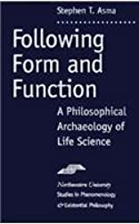 Following Form and Function: A Philosophical Archeology of Life Science (Studies in Phenomenology and Existential Philosophy)