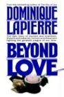 Beyond Love, Dominique Lapierre, 0446514381