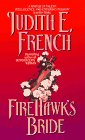 Fire Hawk's Bride, Judith E. French, 0380787458