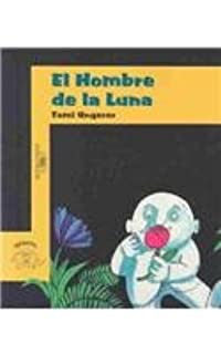 El Hombre De LA Luna (Historias Para Dormir) (Spanish Edition)