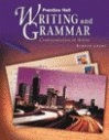 Writing and Grammar (Communication in Action, Bronze Level)