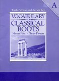 Vocabulary from Classical Roots, Norma Fifer, Nancy Flowers, 0838822533