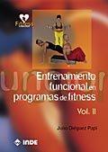 Entrenamiento Funcional En Programas De Fitness/ Functional Training In Fitness Programs (Spanish Edition)