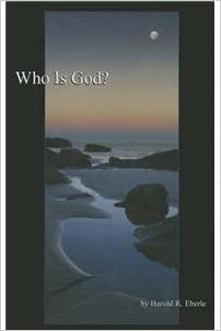 Who is god harold r eberle 9781882523276 amazon books flip to back flip to front fandeluxe Choice Image