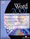 Microsoft Word 2007 : Level 1, Rutkosky, Nita Hewitt and Roggenkamp, Audrey Rutkosky, 0763829846