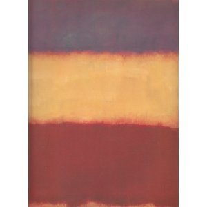 (Mark Rothko, A Consummated Experience between Picture and Onlooker )