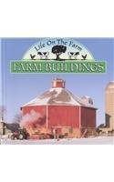 Farm Buildings: Life on the Farm by Lynn M. Stone (2002-01-01) pdf epub