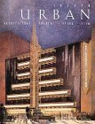 img - for Joseph Urban: Architecture, Theatre, Opera, Film by Randolph Carter (1992-10-08) book / textbook / text book