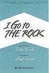 I GO TO THE ROCK - Dottie Rambo - Lloyd Larson - Sheet Music