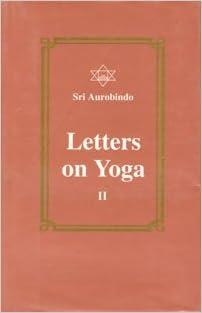 Letters on Yoga: Pt. 2 & Pt. 3: Amazon.es: Sri Aurobindo ...
