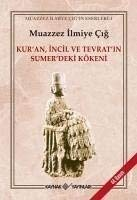 Kur'an, İncil ve Tevrat'ın Sumer'deki Kökeni (Turkish Edition) from Kaynak Yaynlar
