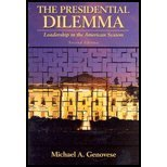 The Presidential Dilemma 9780321108982