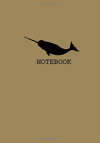 Download Notebook (Narwhal Notebook): Small Unruled Blank Page Notebook Journal For Writing or Art Book; Unlined/Blank Daily Journal For Women/Men: Trendy And ... Notebooks Collection(7x10 inches) (Volume 16) PDF
