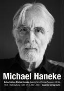 NAHAUFNAHME: Michael Haneke: Gespräche mit Thomas Assheuer