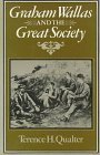 img - for Graham Wallas and the Great Society by Terence H. Qualter (1980-10-03) book / textbook / text book