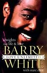 Barry White Love Unlimited Insights on Life & Love 1999 Hardcover Book by The Steel City Auctions Gallery