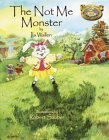 img - for The Not Me Monster (Willowbe Woods Campfire Stories) book / textbook / text book