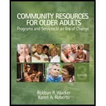 Community Resources for Older Adults by Wacker, Robbyn R., Roberto, Karen A.. (SAGE Publications, Inc,2007) [Hardcover] 3rd EDITION