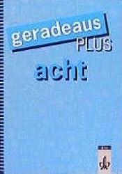 Geradeaus - Begleitmaterialien: geradeaus, Grundausgabe, neue Rechtschreibung, 8. Schuljahr plus
