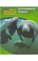 Holt Science & Technology: Student Edition (E) Environmental Science 2005