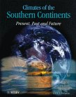 Climates of the Southern Continents : Present, Past and Future, Hobbs, J. E. and Bridgman, H. A., 0471949264