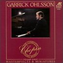 Garrick Ohlsson - The Complete Chopin Piano Works Vol. 8 -  Masterpieces & Miniatures