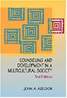 Counseling and Development in a Multicultural Society (Counseling Diverse Populations)