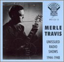 Unissued Radio Shows by Travis, Merle