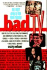Bad TV, Craig Nelson, 0385313594