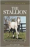 img - for Understanding the Stallion: Your Guide to Horse Health Care and Management by Ed Squires book / textbook / text book