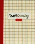 From the same test kitchen as Cook's Illustrated, the Cook's Country Annual is a durable hardcover reference including the premier six issues published in 2005.