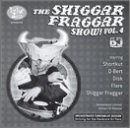 The Shiggar Fraggar Show Vol. 4 by Hip Hop Slam