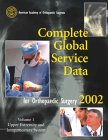 Complete Global Service Data for Orthopaedic Surgery 2002, American Academy of Orthopaedic Surgeons, American Academy of Orthopaedic Surgeons, 0892032766
